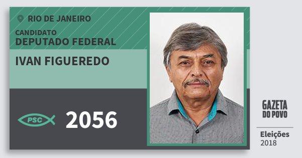 Santinho Ivan Figueredo 2056 (PSC) Deputado Federal   Rio de Janeiro   Eleições 2018