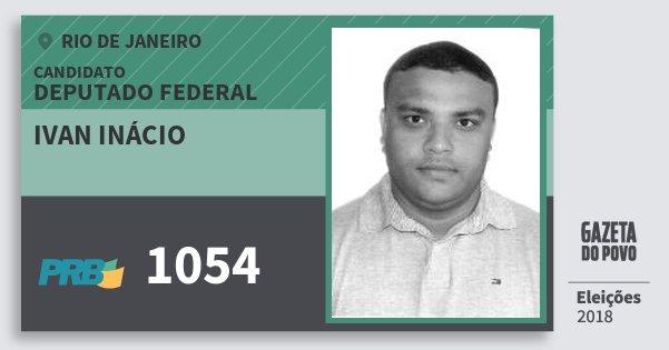 Santinho Ivan Inácio 1054 (PRB) Deputado Federal | Rio de Janeiro | Eleições 2018