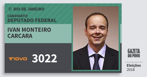 Santinho Ivan Monteiro Carcara 3022 (NOVO) Deputado Federal | Rio de Janeiro | Eleições 2018