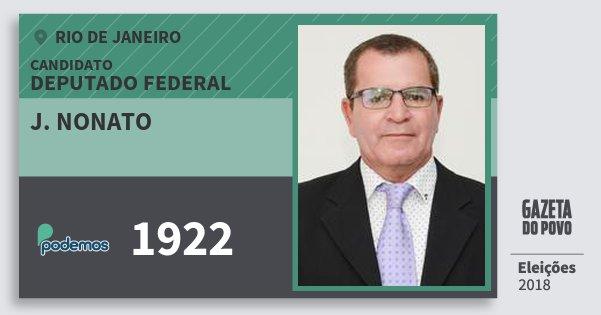 Santinho J. Nonato 1922 (PODE) Deputado Federal | Rio de Janeiro | Eleições 2018