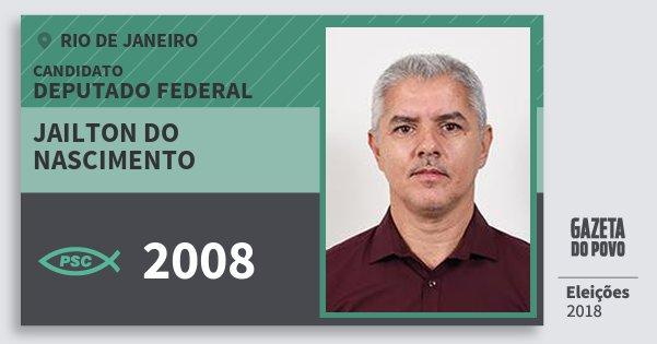 Santinho Jailton do Nascimento 2008 (PSC) Deputado Federal | Rio de Janeiro | Eleições 2018