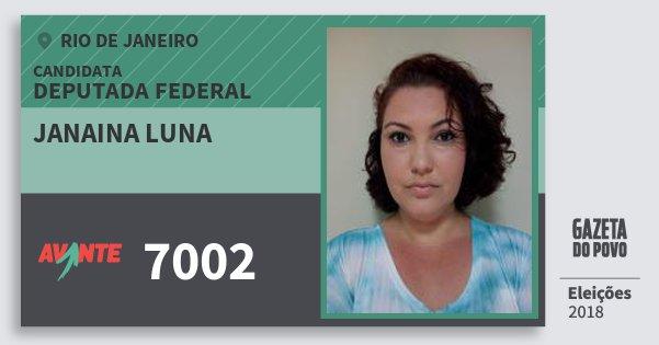 Santinho Janaina Luna 7002 (AVANTE) Deputada Federal | Rio de Janeiro | Eleições 2018