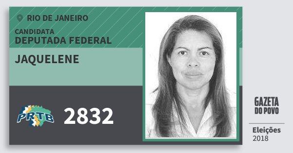 Santinho Jaquelene 2832 (PRTB) Deputada Federal | Rio de Janeiro | Eleições 2018