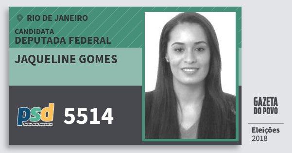 Santinho Jaqueline Gomes 5514 (PSD) Deputada Federal | Rio de Janeiro | Eleições 2018