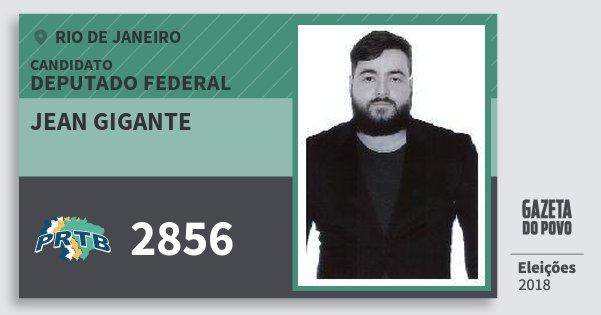 Santinho Jean Gigante 2856 (PRTB) Deputado Federal | Rio de Janeiro | Eleições 2018
