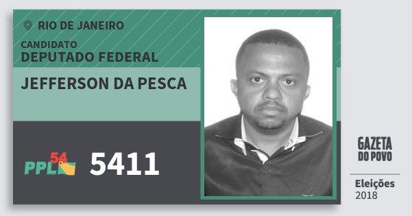 Santinho Jefferson da Pesca 5411 (PPL) Deputado Federal | Rio de Janeiro | Eleições 2018