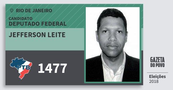 Santinho Jefferson Leite 1477 (PTB) Deputado Federal | Rio de Janeiro | Eleições 2018