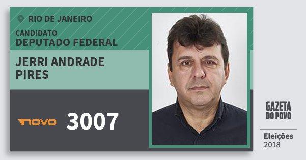 Santinho Jerri Andrade Pires 3007 (NOVO) Deputado Federal | Rio de Janeiro | Eleições 2018