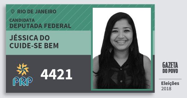 Santinho Jéssica do Cuide-Se Bem 4421 (PRP) Deputada Federal | Rio de Janeiro | Eleições 2018