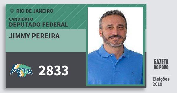 Santinho Jimmy Pereira 2833 (PRTB) Deputado Federal | Rio de Janeiro | Eleições 2018