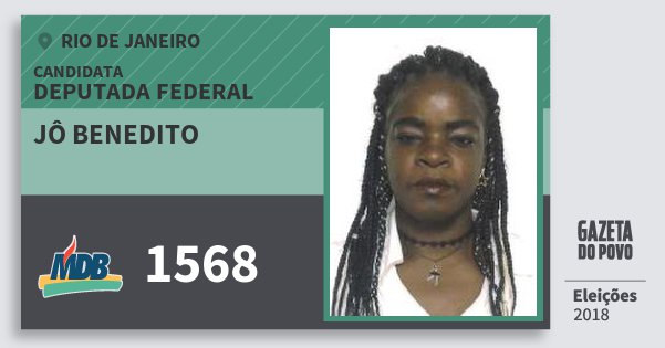 Santinho Jô Benedito 1568 (MDB) Deputada Federal | Rio de Janeiro | Eleições 2018