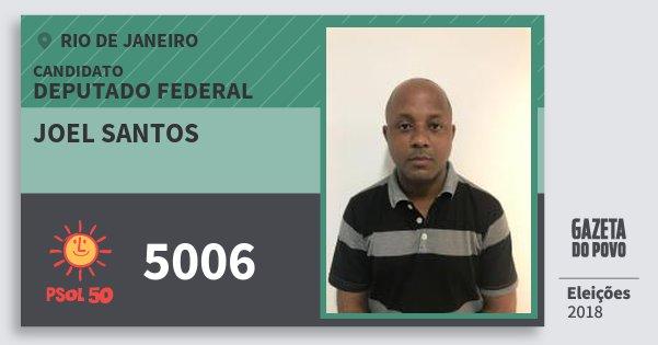 Santinho Joel Santos 5006 (PSOL) Deputado Federal | Rio de Janeiro | Eleições 2018