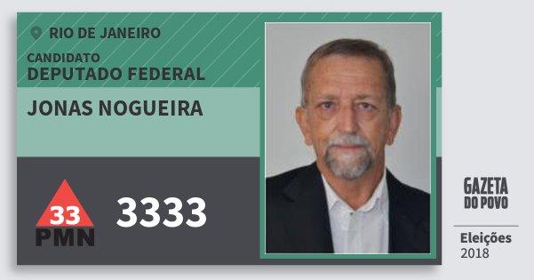 Santinho Jonas Nogueira 3333 (PMN) Deputado Federal | Rio de Janeiro | Eleições 2018