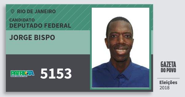 Santinho Jorge Bispo 5153 (PATRI) Deputado Federal | Rio de Janeiro | Eleições 2018