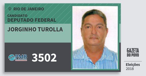 Santinho Jorginho Turolla 3502 (PMB) Deputado Federal | Rio de Janeiro | Eleições 2018