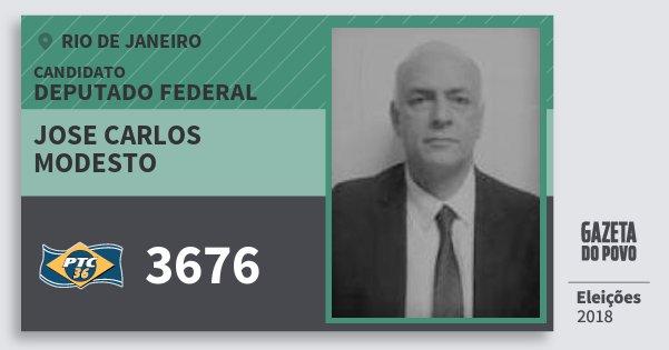 Santinho Jose Carlos Modesto 3676 (PTC) Deputado Federal | Rio de Janeiro | Eleições 2018