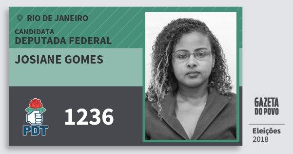 Santinho Josiane Gomes 1236 (PDT) Deputada Federal | Rio de Janeiro | Eleições 2018