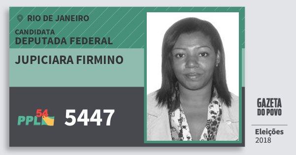 Santinho Jupiciara Firmino 5447 (PPL) Deputada Federal | Rio de Janeiro | Eleições 2018