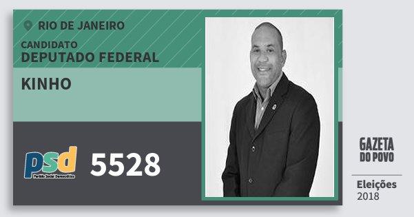 Santinho Kinho 5528 (PSD) Deputado Federal | Rio de Janeiro | Eleições 2018