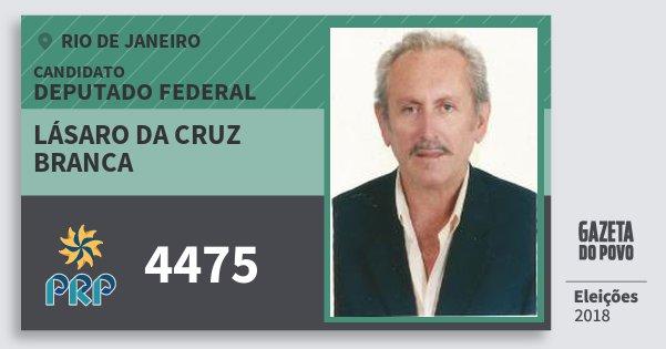 Santinho Lásaro da Cruz Branca 4475 (PRP) Deputado Federal | Rio de Janeiro | Eleições 2018