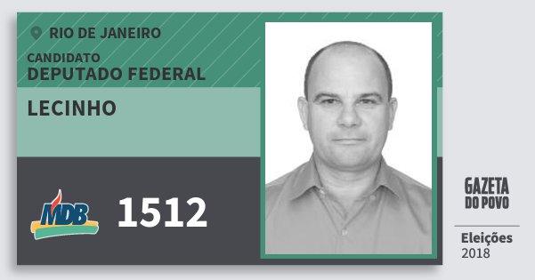 Santinho Lecinho 1512 (MDB) Deputado Federal | Rio de Janeiro | Eleições 2018