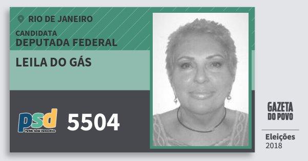Santinho Leila do Gás 5504 (PSD) Deputada Federal | Rio de Janeiro | Eleições 2018