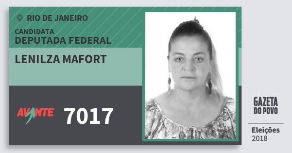Santinho Lenilza Mafort 7017 (AVANTE) Deputada Federal | Rio de Janeiro | Eleições 2018