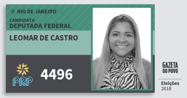 Santinho Leomar de Castro 4496 (PRP) Deputada Federal | Rio de Janeiro | Eleições 2018