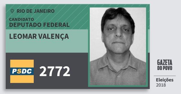 Santinho Leomar Valença 2772 (DC) Deputado Federal | Rio de Janeiro | Eleições 2018