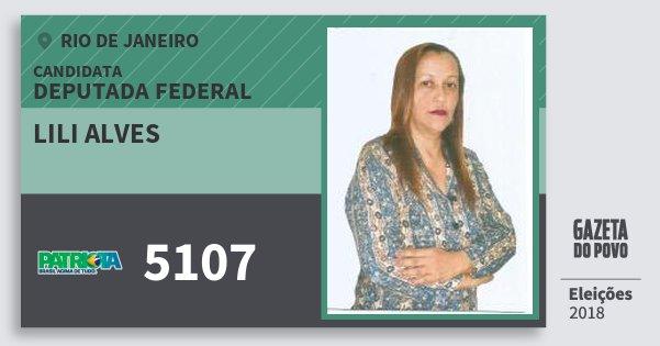 Santinho Lili Alves 5107 (PATRI) Deputada Federal | Rio de Janeiro | Eleições 2018