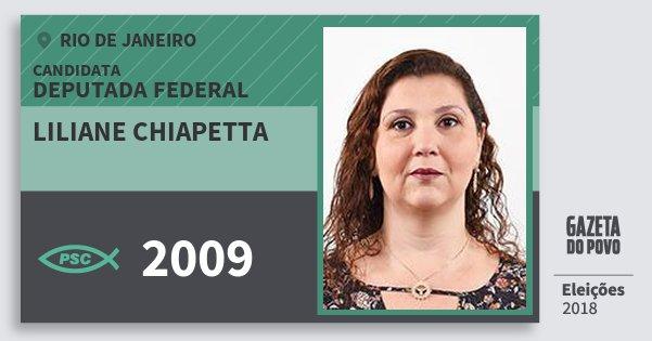 Santinho Liliane Chiapetta 2009 (PSC) Deputada Federal | Rio de Janeiro | Eleições 2018