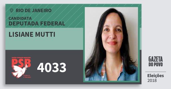 Santinho Lisiane Mutti 4033 (PSB) Deputada Federal | Rio de Janeiro | Eleições 2018