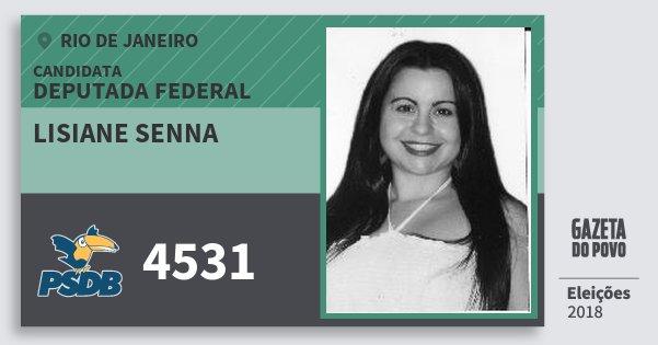 Santinho Lisiane Senna 4531 (PSDB) Deputada Federal | Rio de Janeiro | Eleições 2018