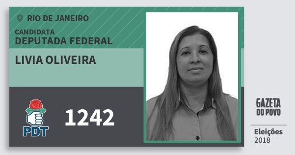 Santinho Livia Oliveira 1242 (PDT) Deputada Federal | Rio de Janeiro | Eleições 2018