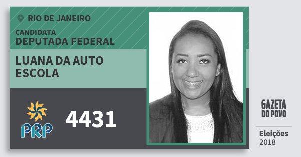 Santinho Luana da Auto Escola 4431 (PRP) Deputada Federal | Rio de Janeiro | Eleições 2018