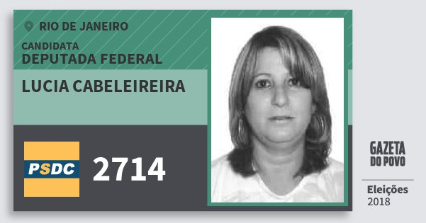 Santinho Lucia Cabeleireira 2714 (DC) Deputada Federal | Rio de Janeiro | Eleições 2018