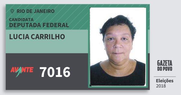 Santinho Lucia Carrilho 7016 (AVANTE) Deputada Federal | Rio de Janeiro | Eleições 2018