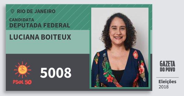 Santinho Luciana Boiteux 5008 (PSOL) Deputada Federal | Rio de Janeiro | Eleições 2018