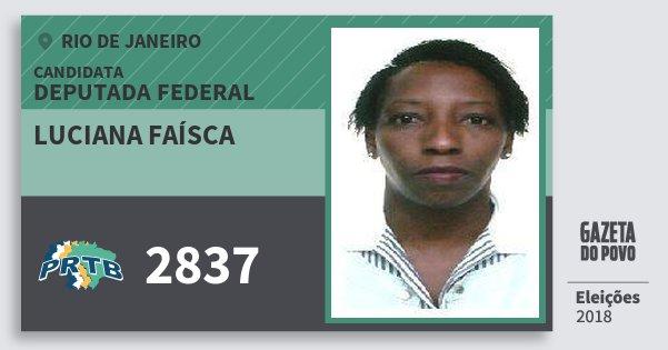 Santinho Luciana Faísca 2837 (PRTB) Deputada Federal | Rio de Janeiro | Eleições 2018