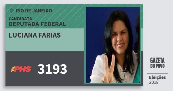 Santinho Luciana Farias 3193 (PHS) Deputada Federal | Rio de Janeiro | Eleições 2018
