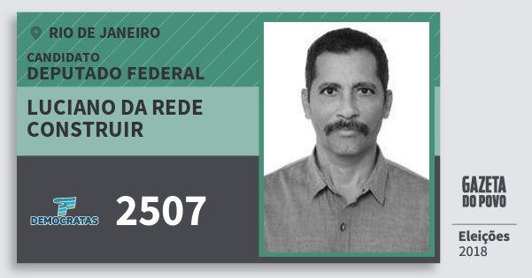 Santinho Luciano da Rede Construir 2507 (DEM) Deputado Federal | Rio de Janeiro | Eleições 2018