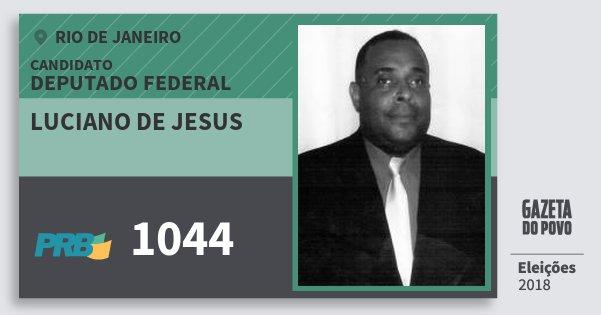 Santinho Luciano de Jesus 1044 (PRB) Deputado Federal | Rio de Janeiro | Eleições 2018