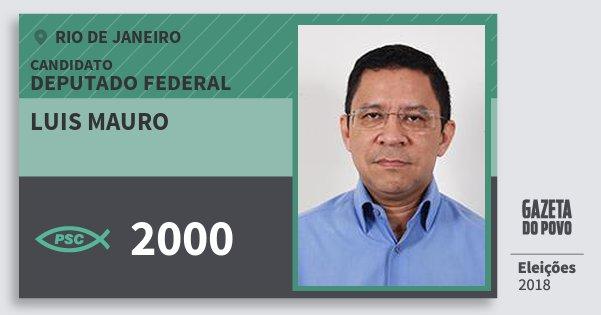 Santinho Luis Mauro 2000 (PSC) Deputado Federal | Rio de Janeiro | Eleições 2018