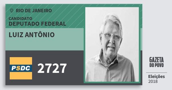 Santinho Luiz Antônio 2727 (DC) Deputado Federal | Rio de Janeiro | Eleições 2018