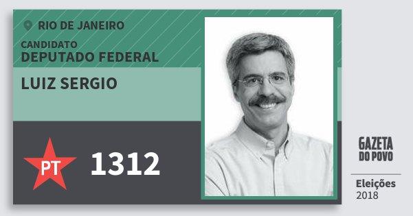 Santinho Luiz Sergio 1312 (PT) Deputado Federal   Rio de Janeiro   Eleições 2018
