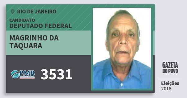 Santinho Magrinho da Taquara 3531 (PMB) Deputado Federal | Rio de Janeiro | Eleições 2018