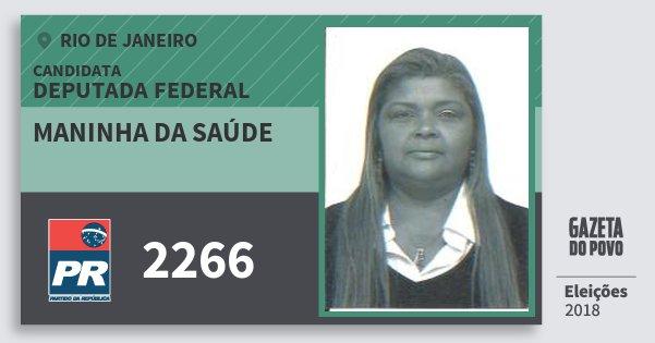 Santinho Maninha da Saúde 2266 (PR) Deputada Federal | Rio de Janeiro | Eleições 2018