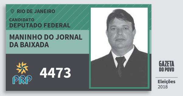 Santinho Maninho do Jornal da Baixada 4473 (PRP) Deputado Federal   Rio de Janeiro   Eleições 2018