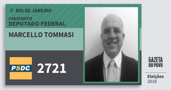 Santinho Marcello Tommasi 2721 (DC) Deputado Federal | Rio de Janeiro | Eleições 2018