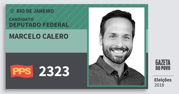 Santinho Marcelo Calero 2323 (PPS) Deputado Federal | Rio de Janeiro | Eleições 2018